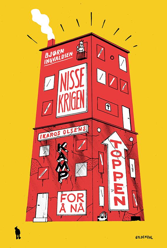 Ikaros Olsens kamp for å nå toppen: Nissekrigen  by  Bjørn Ingvaldsen