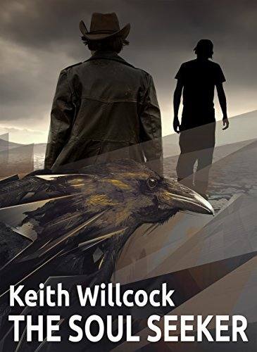 THE SOUL SEEKER  by  Keith Willcock