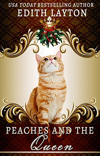 Peaches and the Queen  by  Edith Layton