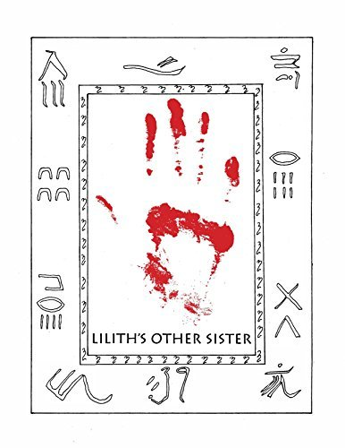 Liliths Other Sister: Part I- Damaged Goods  by  Tersa Rian