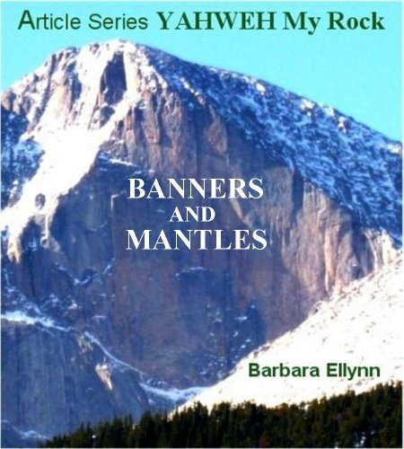 Banners And Mantles  by  Barbara Ellynn