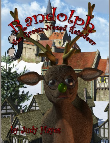 Randolph the Green-Nosed Reindeer  by  Judy Hayes
