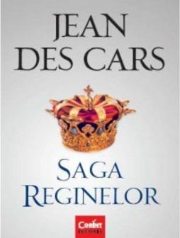 Saga reginelor Jean des Cars