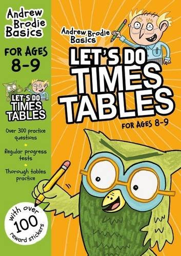 Lets do Times Tables 8-9  by  Andrew Brodie
