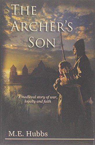 The Archers Son Mark E. Hubbs