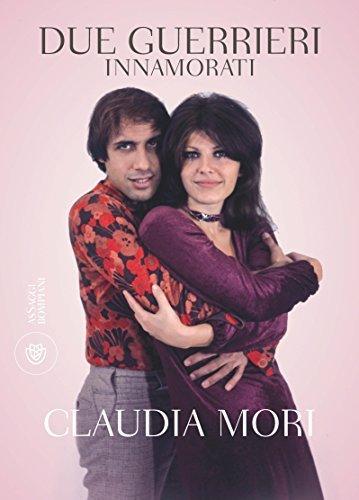 Due guerrieri innamorati Claudia Mori