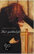 Het goddelijk plan Priscila Uppal