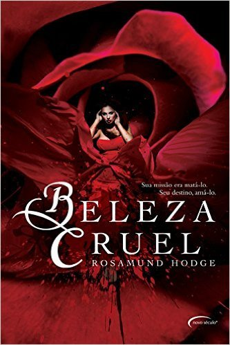 Beleza Cruel (Cruel Beauty Universe #1)  by  Rosamund Hodge