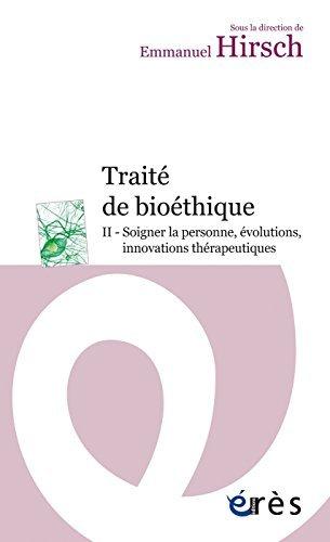 Traité de bioéthique II Emmanuel Hirsch