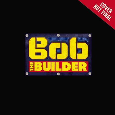 Bob the Builder: Can We Build It? Yes, We Can! Mattel