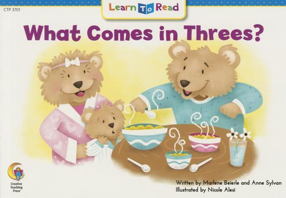 What Comes In Threes?  by  Marlene Beierle