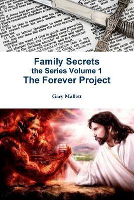 Family Secrets the Series Volume 1  by  Gary Mallett