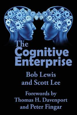 The Cognitive Enterprise Robert Lewis