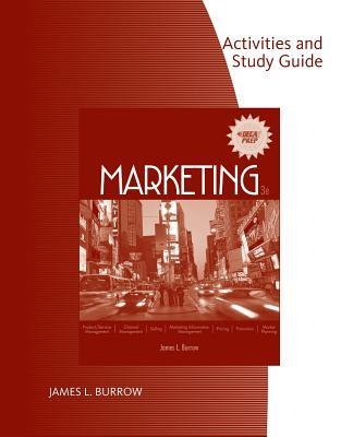Activities and Study Guide for Burrow S Marketing, 3rd  by  James L. Burrow