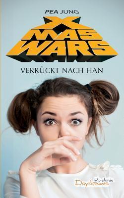 Xmas Wars: Verrückt nach Han  by  Pea Jung