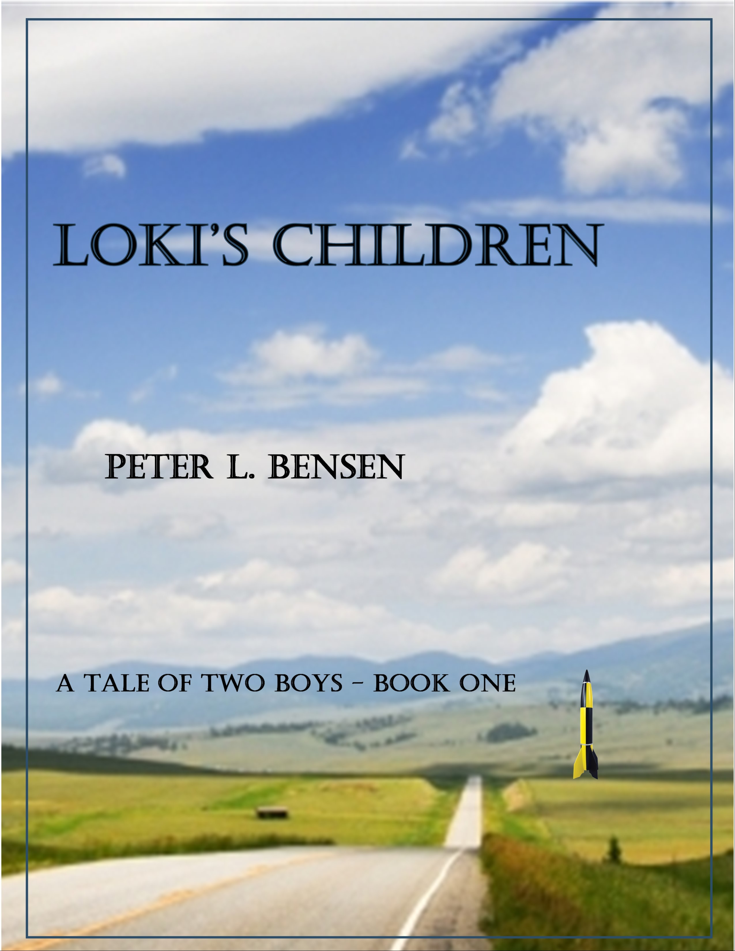 Lokis Children: A Tale of Two Boys - Book One  by  Peter L. Bensen