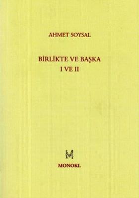 Birlikte ve Başka 1-2  by  Ahmet Soysal