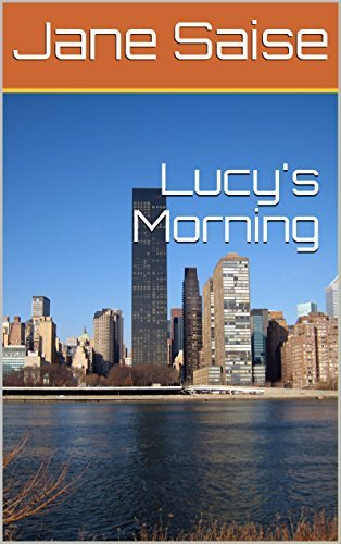 Lucys Morning  by  Jane Saise