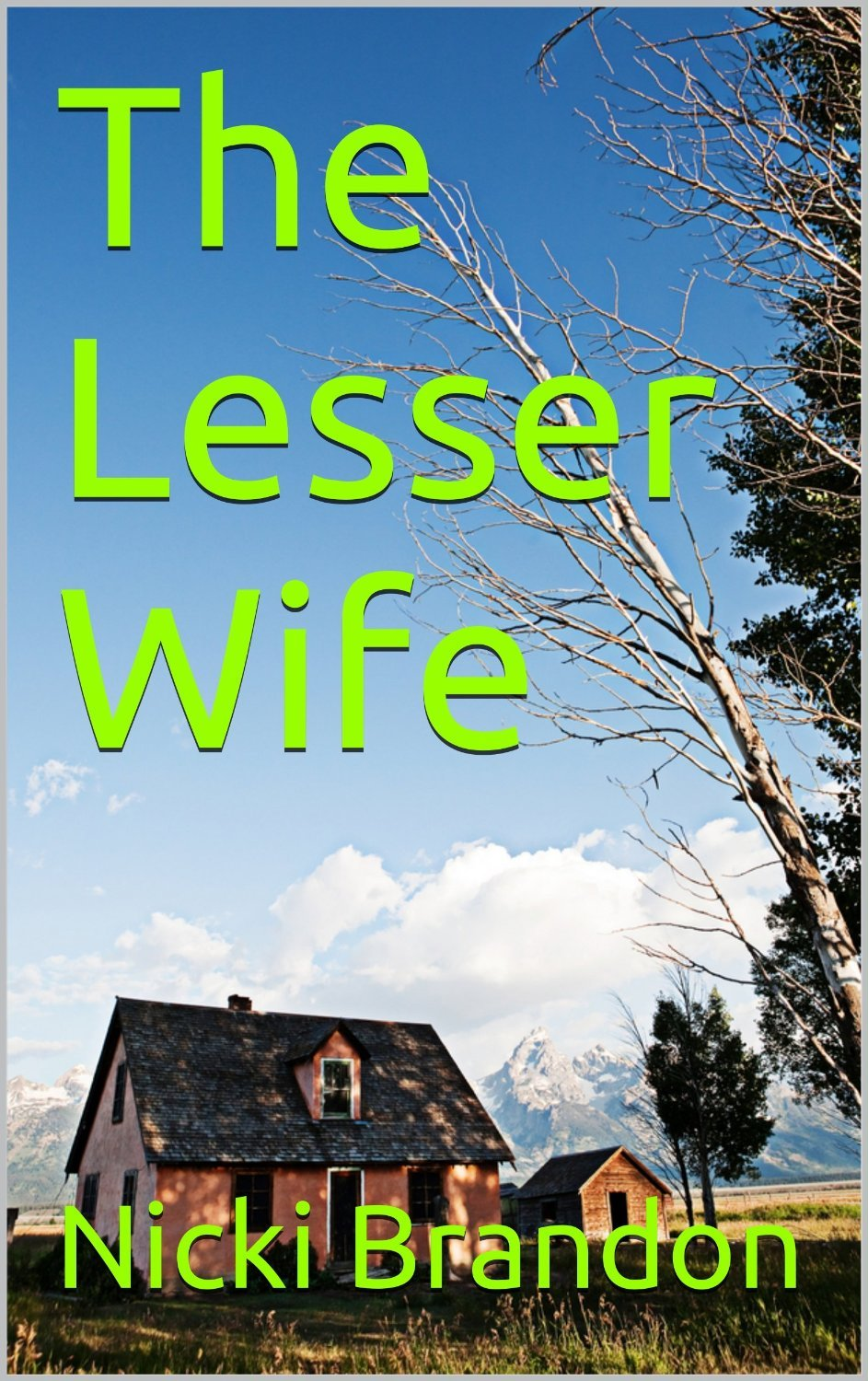 The Lesser Wife  by  Nicki Brandon