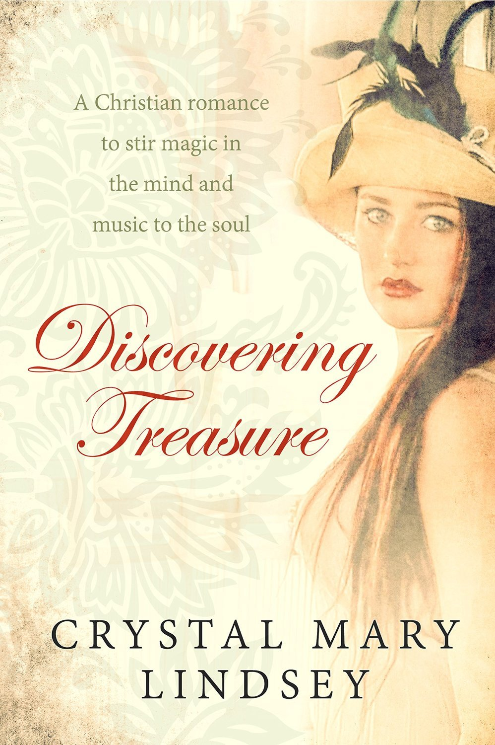 Discovering Treasure Crystal Mary Lindsey