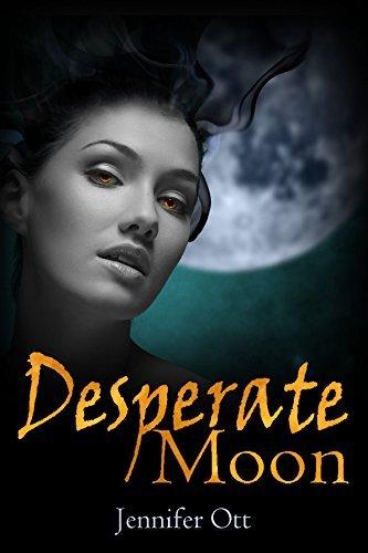 Desperate Moon  by  Jennifer Ott