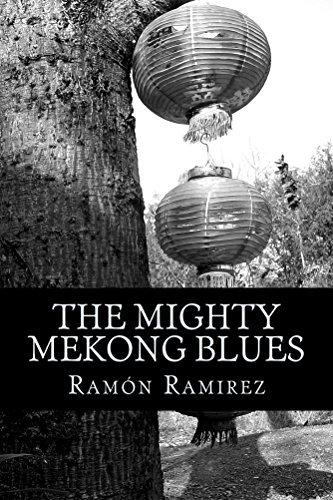 The Mighty Mekong Blues Ramon Ramírez