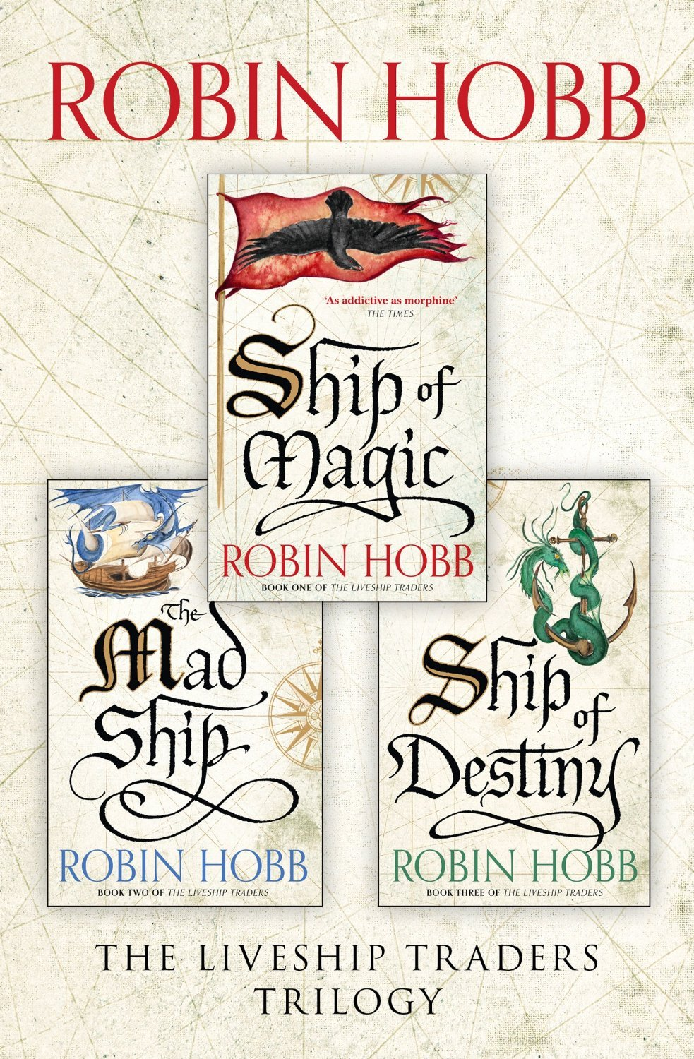 The Complete Liveship Traders Trilogy: Ship of Magic, The Mad Ship, Ship of Destiny Robin Hobb