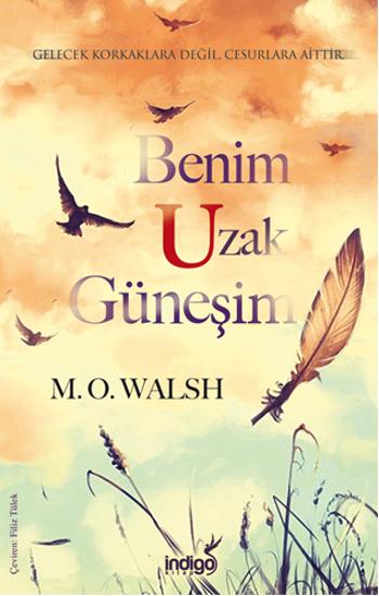Benim Uzak Güneşim M.O. Walsh