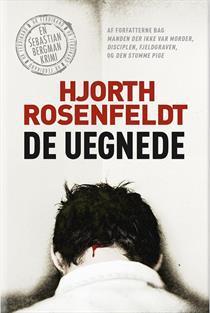 De uegnede (Sebastian Bergman, #5)  by  Michael Hjorth
