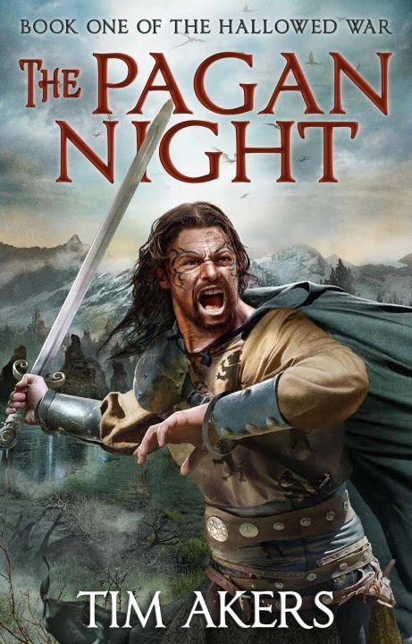 The Pagan Night (The Hallowed War #1) Tim Akers