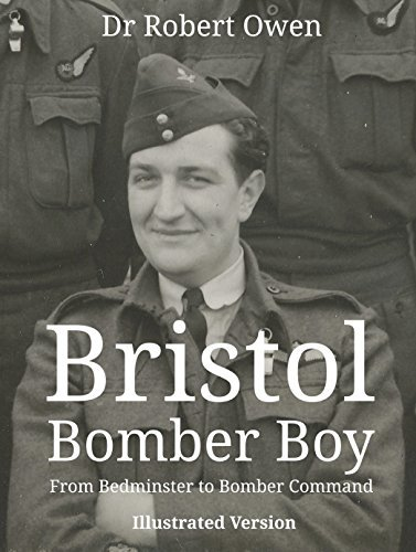 Bristol Bomber Boy: From Bedminster to Bomber Command  by  Dr Robert Owen