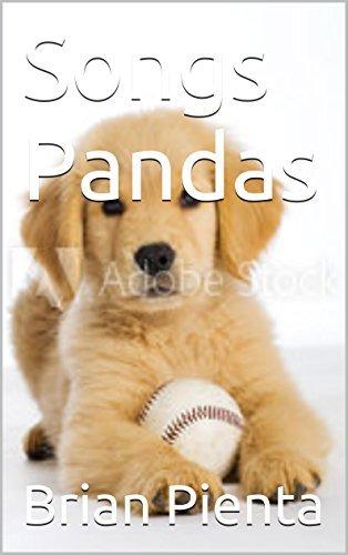 Songs Pandas (Songs to God Book 2) Brian Pienta