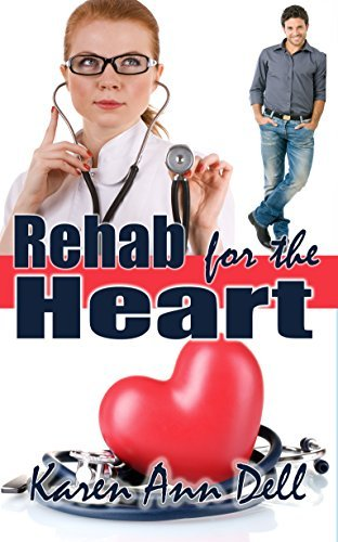 Rehab for the Heart Karen Ann Dell
