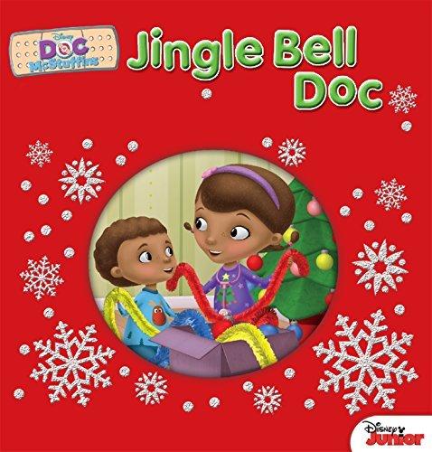 Doc McStuffins Jingle Bell Doc  by  Sheila Sweeny Higginson
