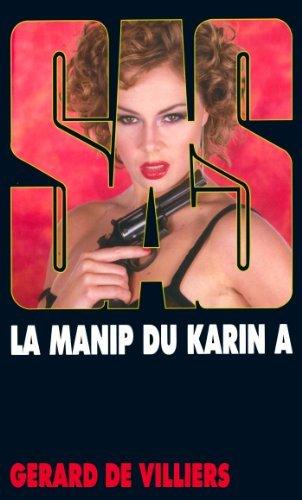 SAS 147 La manip du «Karin A» Gérard de Villiers