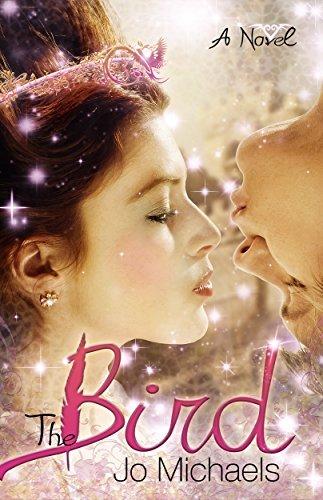 The Bird: A Fantasy Romance Novel Jo Michaels
