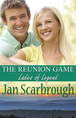 The Reunion Game: Ladies of Legend (The Winchesters of Legend, TN Book 1) Jan Scarbrough