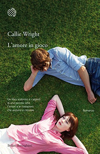 Lamore in gioco Callie Wright