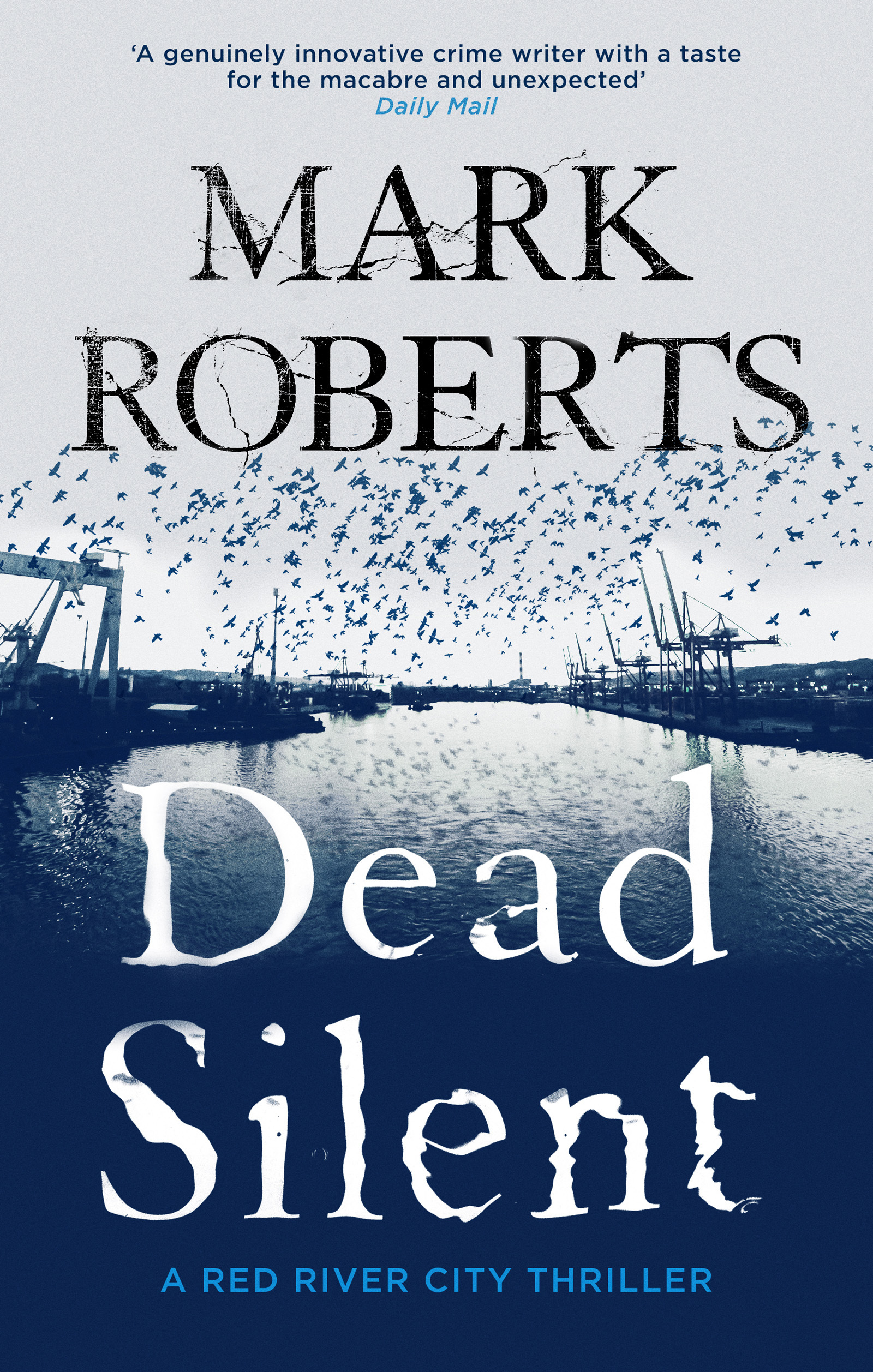 Dead Silent (Red River City, #2) Mark Roberts