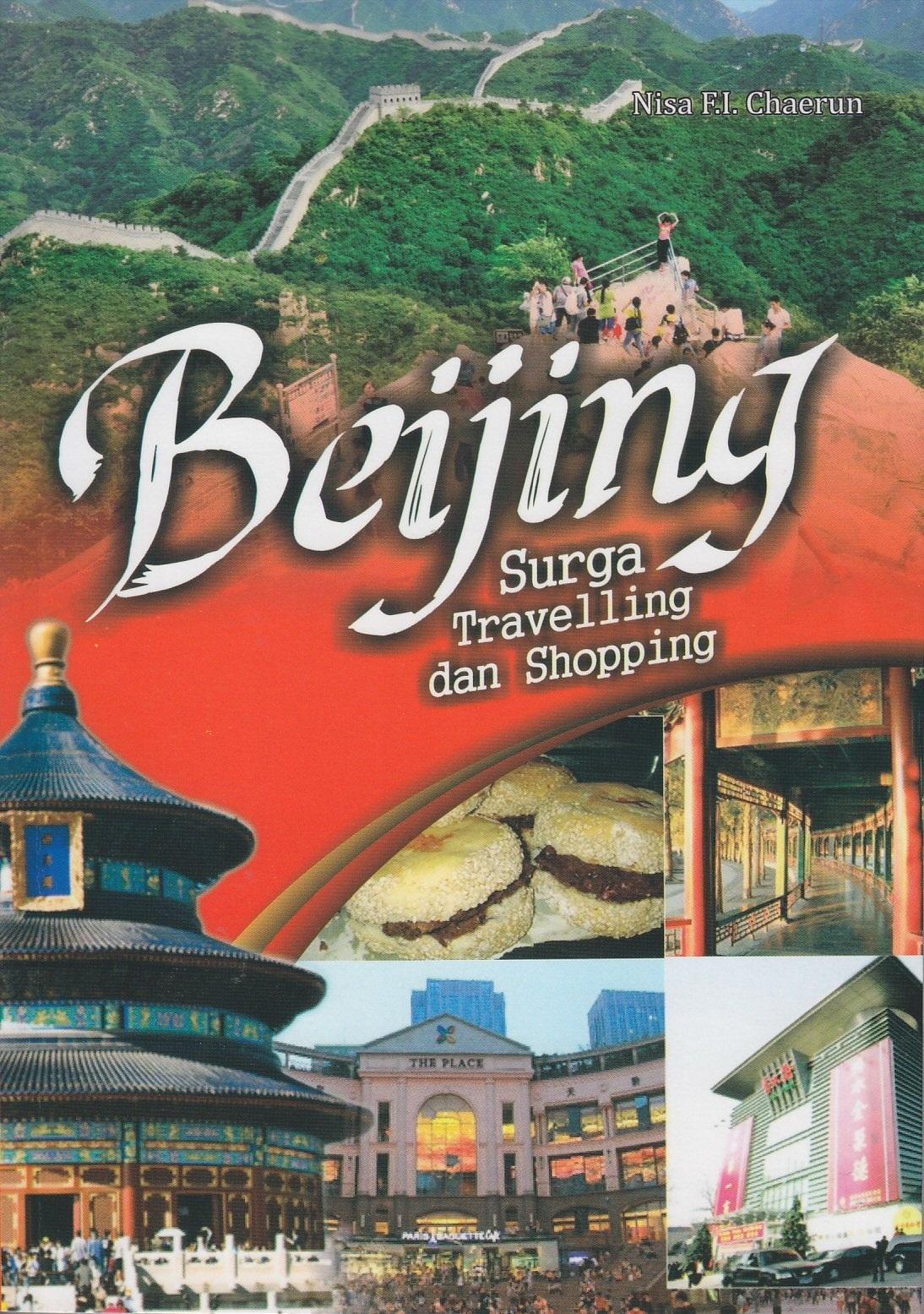 Beijing Surga Travelling dan Shopping Nisa F.I Chaerun