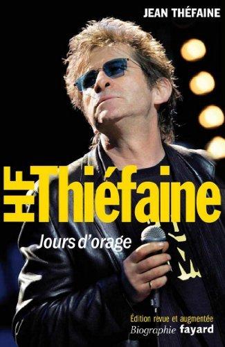Hubert-Félix Thiéfaine : Jours dorage  by  Jean Théfaine