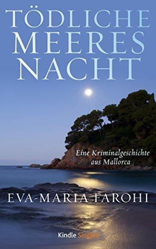 Tödliche Meeresnacht Eva-Maria Farohi