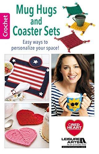 Mug Hugs and Coaster Sets  by  Leisure Arts, Inc.