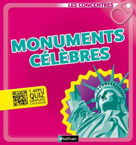 Monuments célèbres - Les Concentrés  by  Emmanuelle Ousset