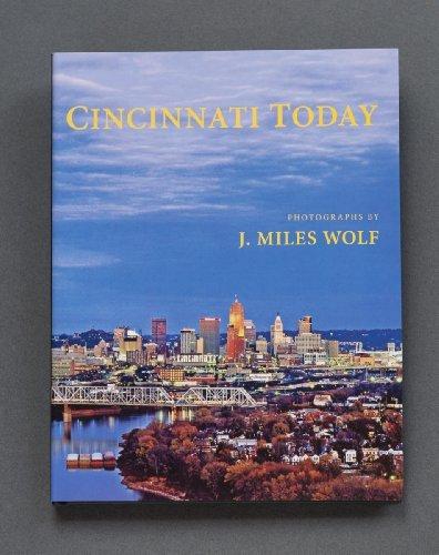 Cincinnati Today  by  J. Miles Wolf