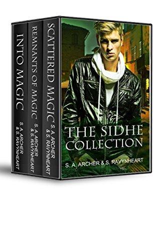The Sidhe Series: Books 1-3 (The Sidhe Series Boxset) S. A. Archer