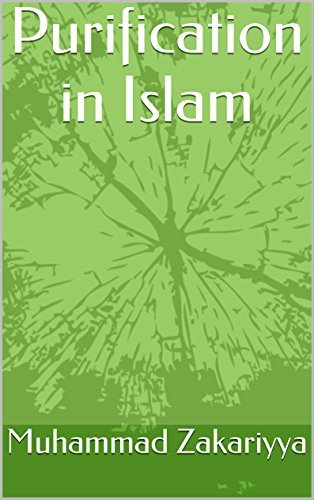 Purification in Islam  by  Muhammad Zakariyya