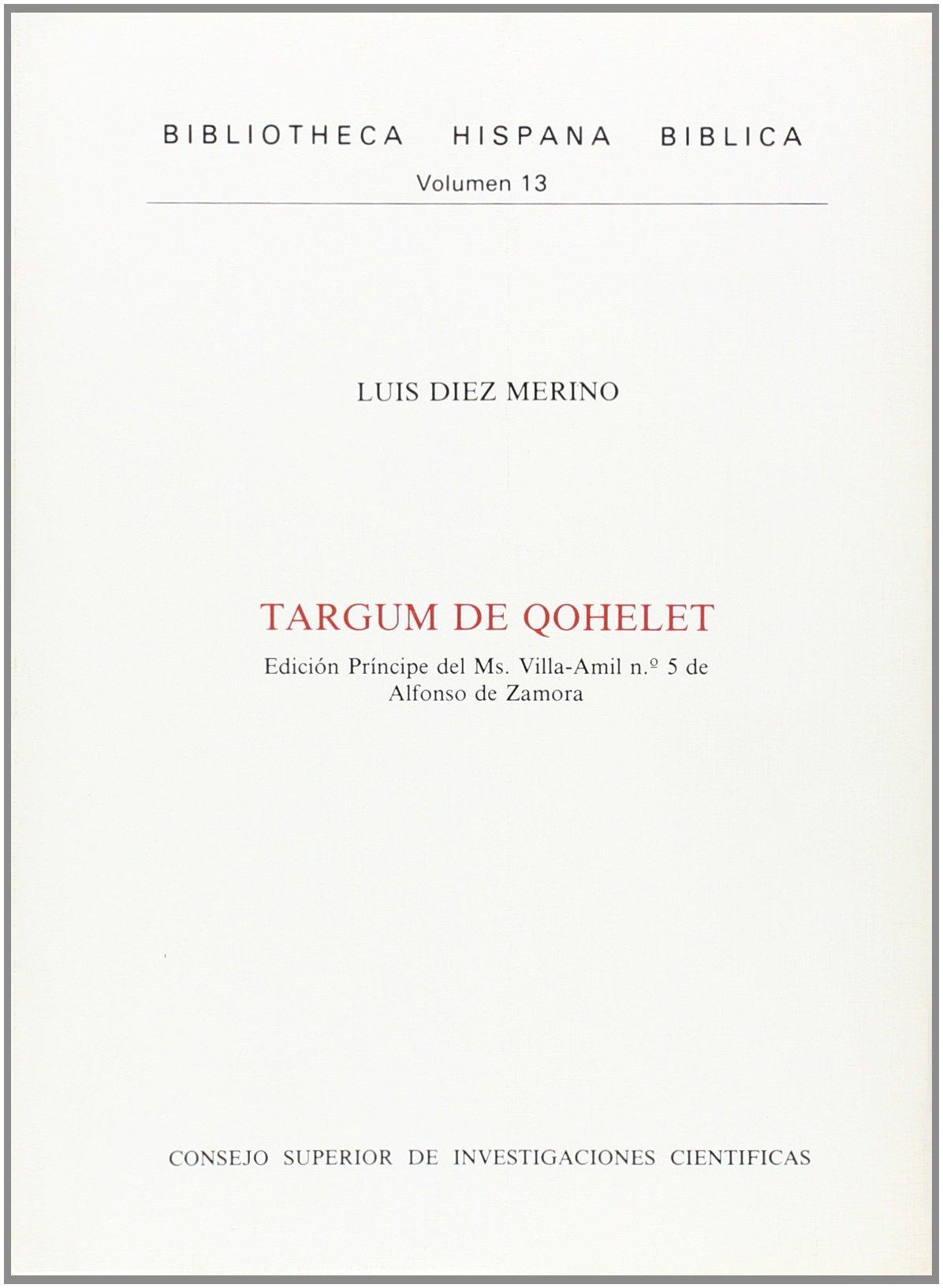 Targum de Qohelet: Edicion Principe del Ms. Villa-Amil No. 5 de Alfonso de Zamora Alfonso de Zamora