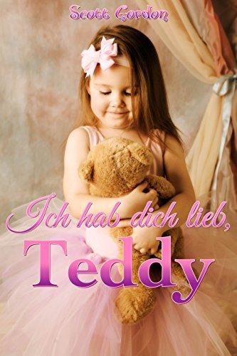 Ich hab dich lieb, Teddy Scott Gordon