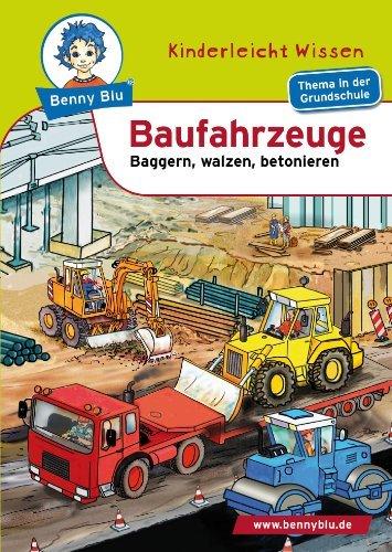 Benny Blu - Baufahrzeuge: Baggern, walzen, betonieren  by  Nicola Herbst